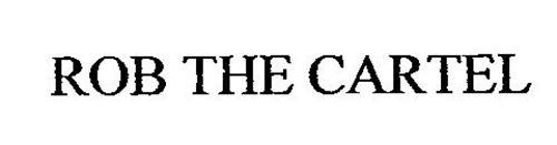ROB THE CARTEL
