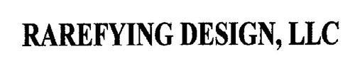 RAREFYING DESIGN, LLC