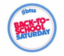 #BTSS BACK-TO-SCHOOL SATURDAY