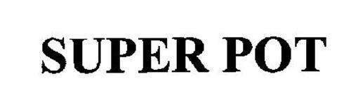 SUPER POT