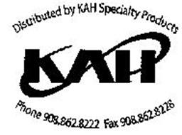 KAH DISTRIBUTED BY KAH SPECIALTY PRODUCTS PHONE 908.862.8222 FAX 908.862.8228