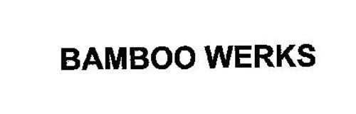 BAMBOO WERKS