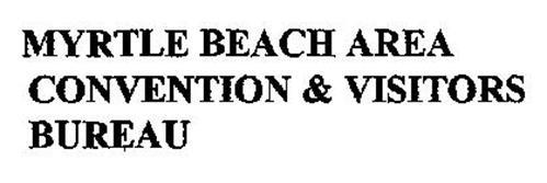 MYRTLE BEACH AREA CONVENTION & VISITORS BUREAU