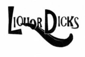 LIQUOR DICKS