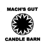 MACH'S GUT CANDLE BARN