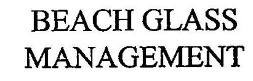 BEACH GLASS MANAGEMENT