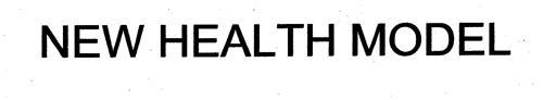 NEW HEALTH MODEL
