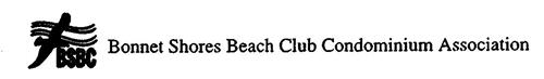 BSBC BONNET SHORES BEACH CLUB CONDOMINIUM ASSOCIATION