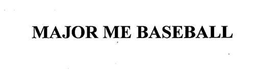 MAJOR ME BASEBALL