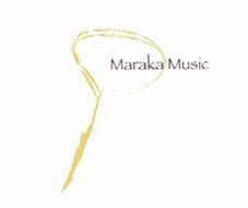 MARAKA MUSIC
