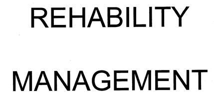 REHABILITY MANAGEMENT