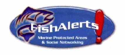 FISHALERTS! MARINE PROTECTED AREAS & SOCIAL NETWORKING