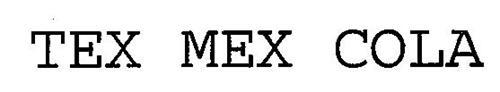 TEX MEX COLA