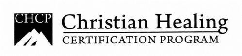 CHCP CHRISTIAN HEALING CERTIFICATION PROGRAM
