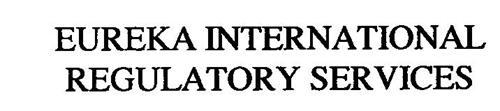 EUREKA INTERNATIONAL REGULATORY SERVICES