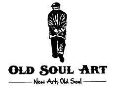 OLD SOUL ART NEW ART, OLD SOUL