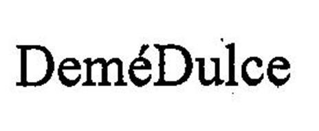 DEMEDULCE