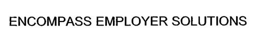 ENCOMPASS EMPLOYER SOLUTIONS