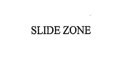SLIDE ZONE
