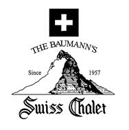 THE BAUMANN'S SINCE 1957 SWISS CHALET