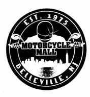 MOTORCYCLE MALL BELLEVILLE, NJ EST 1975