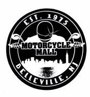 MOTORCYCLE MALL BELLEVILLE, NJ EST 1975