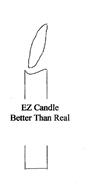 EZ CANDLE BETTER THAN REAL