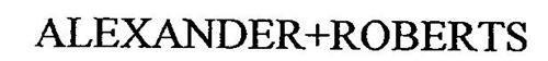 ALEXANDER+ROBERTS