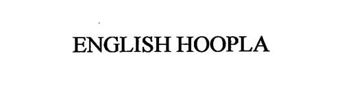 ENGLISH HOOPLA