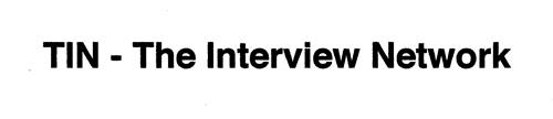 TIN - THE INTERVIEW NETWORK