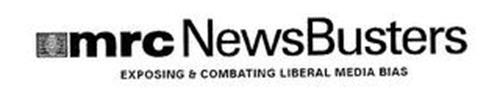 MRC NEWSBUSTERS EXPOSING & COMBATING LIBERAL MEDIA BIAS