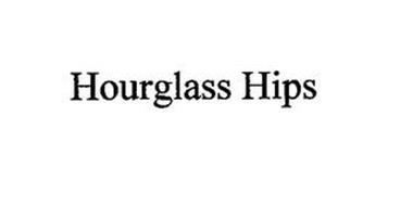 HOURGLASS HIPS