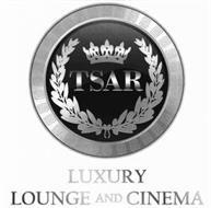 TSAR LUXURY LOUNGE AND CINEMA