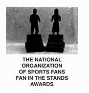THE NATIONAL ORGANIZATION OF SPORTS FANS FAN IN THE STANDS AWARDS