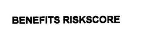BENEFITS RISKSCORE