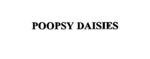 POOPSY DAISIES