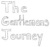 THE GENTLEMANS JOURNEY