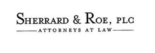 SHERRARD & ROE, PLC ________ATTORNEYS AT LAW _______