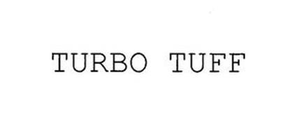 TURBO TUFF