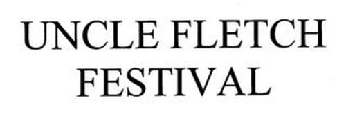 UNCLE FLETCH FESTIVAL