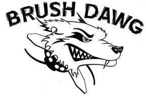 BRUSH DAWG