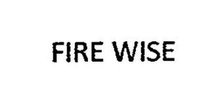 FIRE WISE