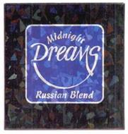 MIDNIGHT DREAMS RUSSIAN BLEND