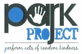 PARK PROJECT PERFORMS ACTS OF RANDOM KINDNESS