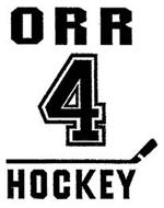 ORR 4 HOCKEY