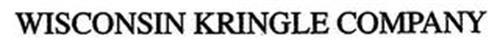 WISCONSIN KRINGLE COMPANY