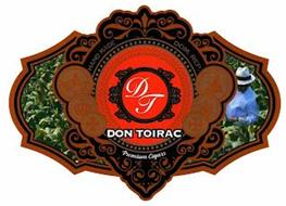 DT DON TOIRAC HAND MADE DOM. REP. PREMIUM CIGARS