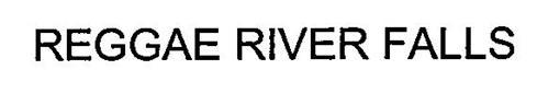 REGGAE RIVER FALLS