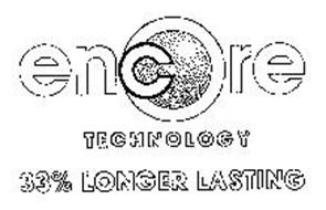 ENCORE TECHNOLOGY 33% LONGER LASTING