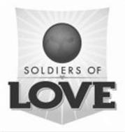 SOLDIERS OF LOVE